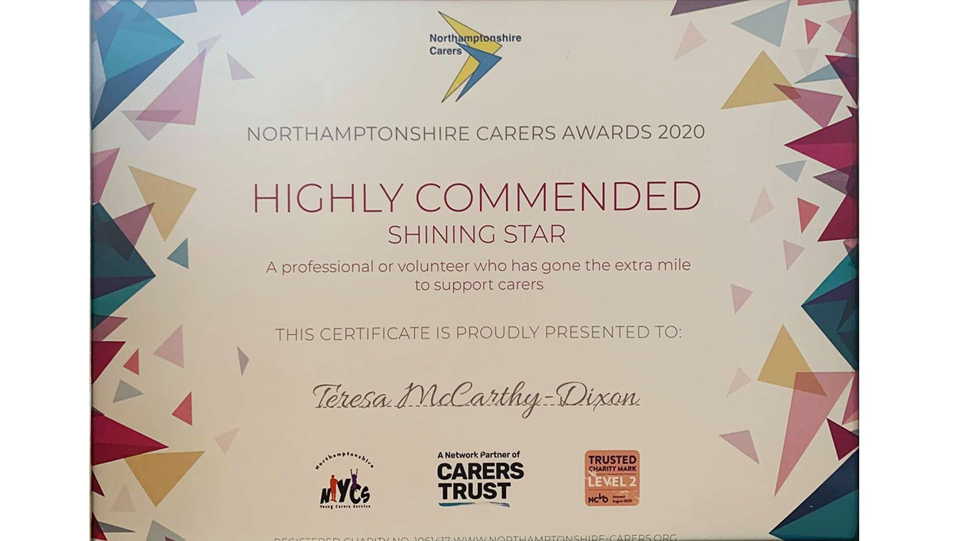 The McCarthy-Dixon Foundation won the Northamptonshire Carers Award 2020 for 'Highly Commended Shining Star A Professional or Volunteer that has gone the extra mile to support carers